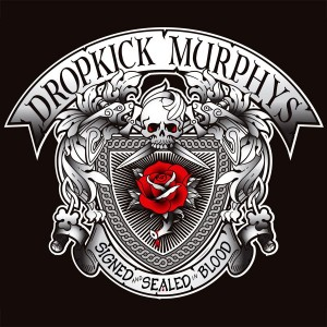 Signed-and-Sealed-in-Blood-dropkick-murphys