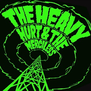 208A - Hurt & the Merciless by The Heavy