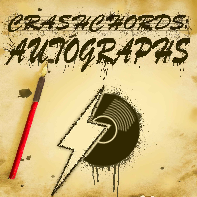 Crash Chords: Autographs